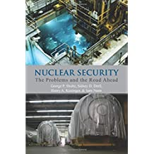 Nuclear Security: The Problems and the Road Ahead (Hoover Institution Press Publication) (Hoover Institution Press Publication (Paperback))