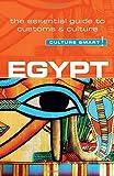 Egypt - Culture Smart!: The Essential Guide to Customs & Culture - Jailan Zayan