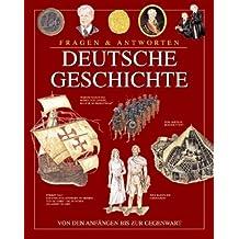 Fragen & Antworten: Deutsche Geschichte