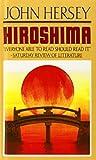 Hiroshima by John Hersey (2009-04-09)