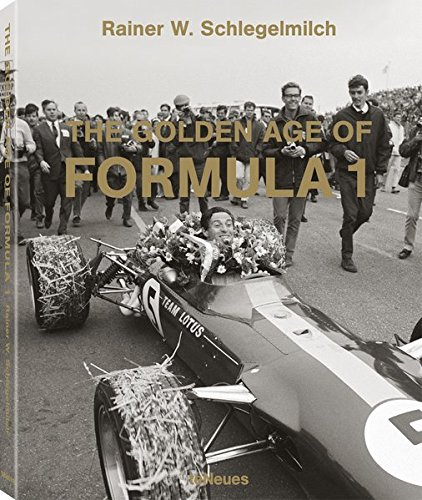 The golden age of Formula 1 : Edition en français-anglais-allemand-espagnol-italien par Rainer Schelgelmilch