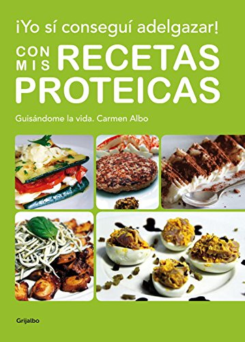 Yo sí conseguí adelgazar! Con mis recetas proteicas / I lose weight with my onw recipes