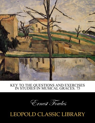 key-to-the-questions-and-exercises-in-studies-in-musical-graces-75