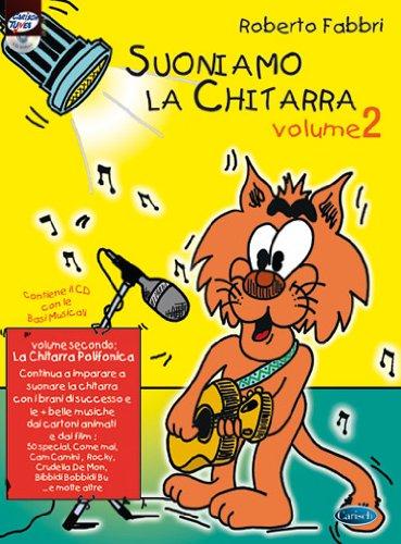 Roberto Fabbri: Suoniamo la Chitarra - Volume 2: la Chitarra Polifonica (Book/CD) +CD