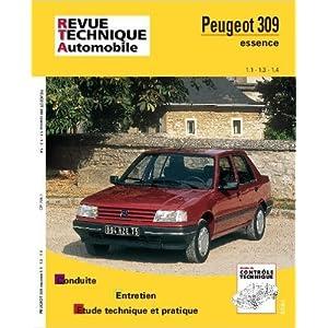 Revue Technique Automobile, numéro 706.1 Peugeot 309 ess 1.1 1.3 et 1.4 jusqu'à fin de fabrication de Etai ( 8 novembre 1994 )