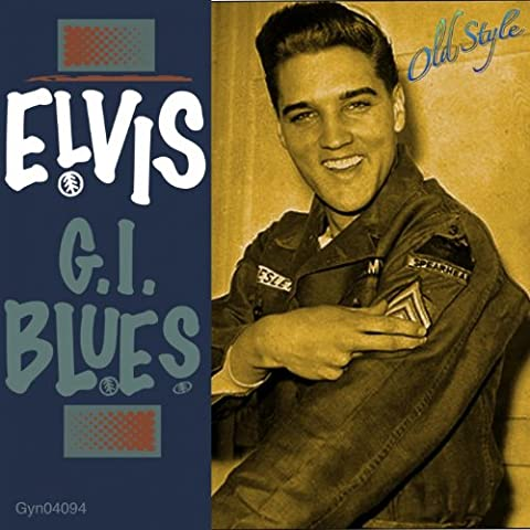 G.I. Blues (Remastered 2011 to Original 1960)