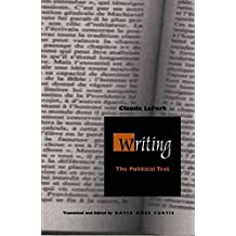 [Writing: The Political Test] (By: Claude Lefort) [published: October, 2000]