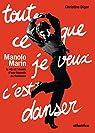 Manolo Marin, tout ce que je veux c'est danser par Diger
