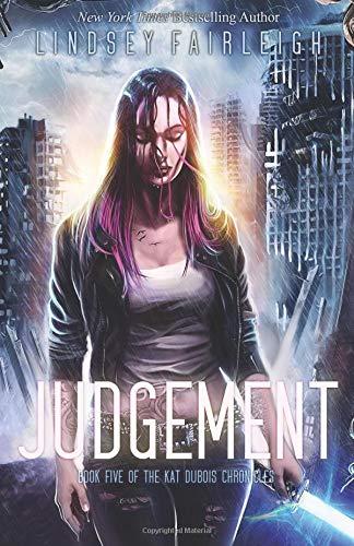 Judgement: Volume 5 (Kat Dubois Chronicles) por Lindsey Fairleigh