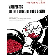Manifestos on the Future of Food & Seed
