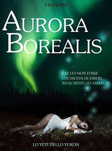aurora-borealis-lo-yeti-dello-yukon