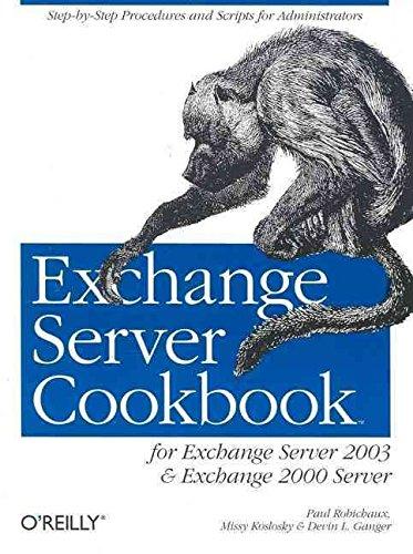 [(Exchange Server Cookbook)] [By (author) Devin L. Ganger ] published on (August, 2005)