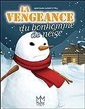 La vengeance du bonhomme de neige