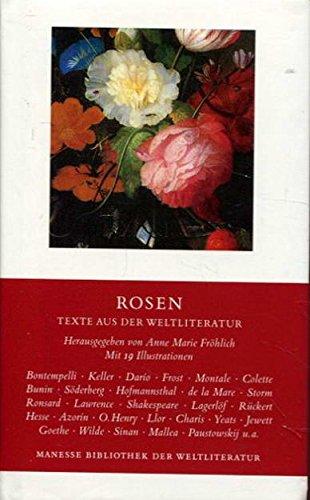Rosen. Texte aus der Weltliteratur