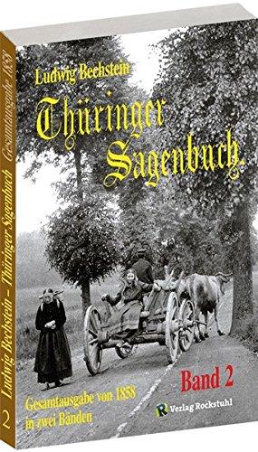 Thüringer Sagenbuch - Band 2 (Gesamtausgabe von 1858 in zwei Bänden)