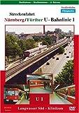 Streckenfahrt: Nürnberg/Fürther U-Bahnlinie 1 [Reino Unido] [DVD]