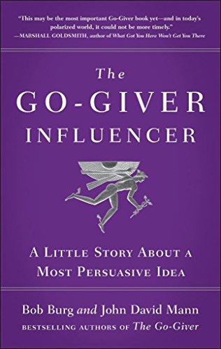 The Go-Giver Influencer (Lead Title) [Paperback] Burg, Bob,Mann, John David