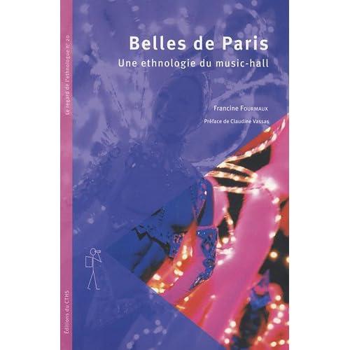Belles de Paris : Une ethnologie du music-hall