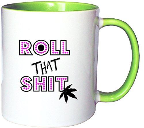Mister Merchandise Kaffeetasse Becher Roll That Shirt - Smoke Weed Cannabis Joint Teetasse
