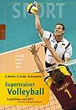 Supertrainer Volleyball: Training, Technik, Taktik, Spiel