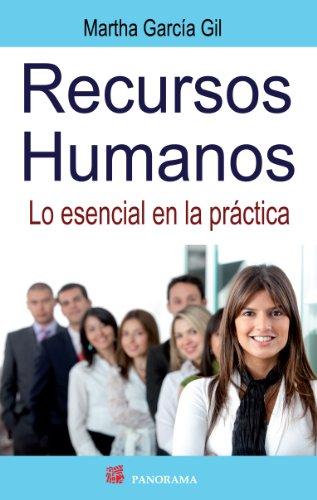 Recursos Humanos (Gerencia y desarrollo ejecutivo) por Martha García Gil