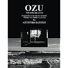 OZU  Tomo I: El Todo y la Nada