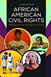 African American Civil Rights: Reflections in Art and Popular Culture