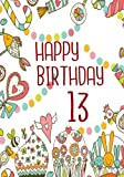 Best Books For 13 Year Old Girls - Happy Birthday 13: Birthday Books For Girls, Birthday Review