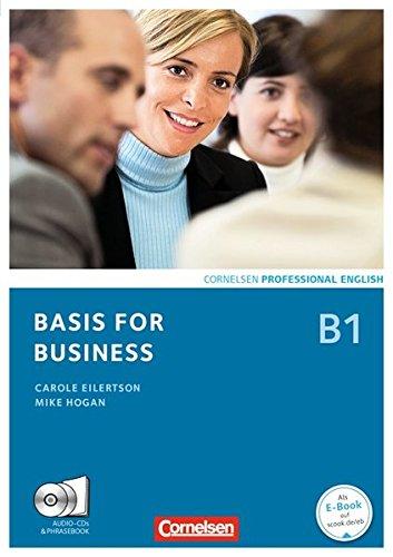 Basis for Business - Fourth Edition: B1 - Kursbuch mit CDs und Phrasebook