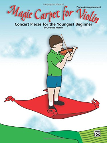 Magic Carpet for Violin: Concert Pieces for the Youngest Beginner (Piano Accompaniment)