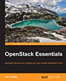OpenStack Essentials by Dan Radez (26-May-2015) Paperback
