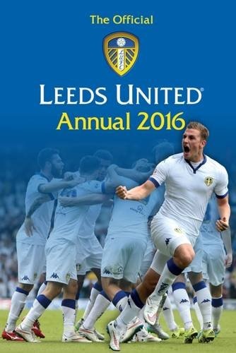 The Official Leeds United Annual 2016 por Ryan Parrish