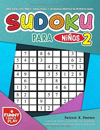 Libros sudoku para niños 2 : sudoku puzzle y adivinanzas infantiles de...