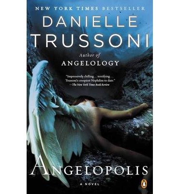 [(Angelopolis)] [ By (author) Danielle Trussoni ] [February, 2014]
