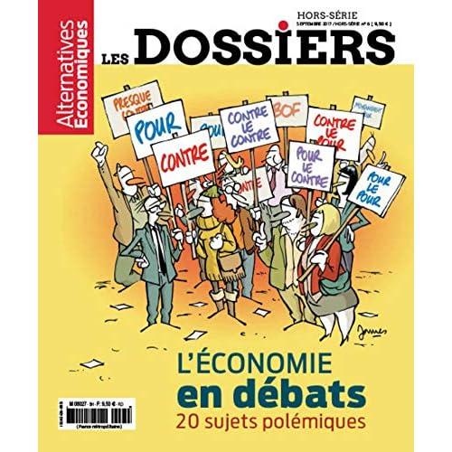 Les Dossiers d'Alternatives Economiques - Hors-série - numéro 6 L'économie en débats