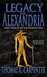 Legacy of Alexandria (Alexandrian Saga Book 3)