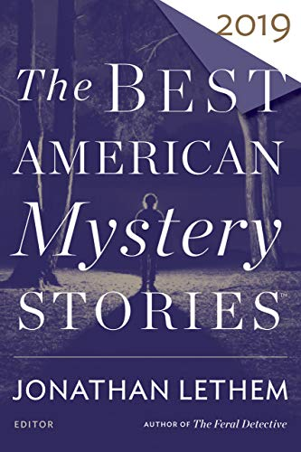 The Best American Mystery Stories 2019 (The Best American Series ®) (English Edition)