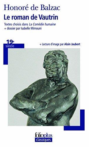 Le roman de Vautrin by Honoré de Balzac (2009-12-10) par Honoré de Balzac