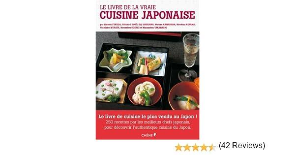 Amazon Fr Le Livre De La Vraie Cuisine Japonaise Kawahara