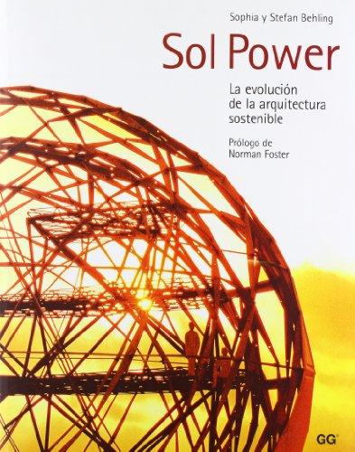 Sol Power.: La evolución de la arquitectura sostenible por Stephan Behling
