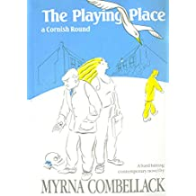 The Playing Place: A Cornish Round