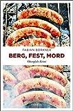 Berg, Fest, Mord: Oberpfalz Krimi