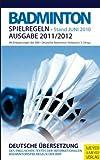 Badminton Spielregeln 2011/2012