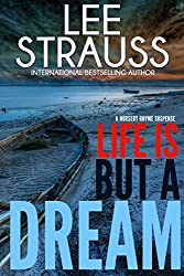 Life is But a Dream: A Marlow and Sage Mystery Thriller (A Nursery Rhyme Suspense Book 2)