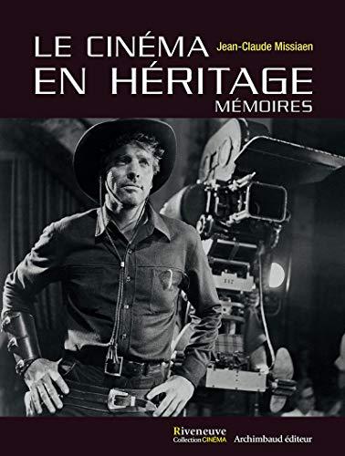Le cinéma en héritage, mémoires
