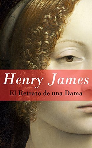 El Retrato de una Dama por Henry James