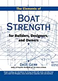 Image de The Elements of Boat Strength: For Builders, Designers, and Owners