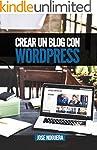 Crear un blog con Wordpress: La gu�a...