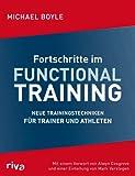 Fortschritte im Functional Training: Neue Trainingstechniken für Trainer und Athleten