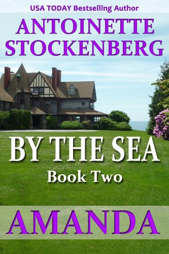 BY THE SEA, Book Two: AMANDA (English Edition) Antoinette Cup
